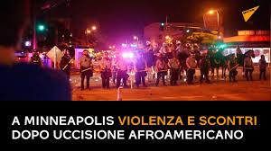 Violenze e scontri aMinneapolis