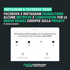 Facebook, Instagram e Messenger bloccano alcune funzioni per le nuove regole Ue: eccoquali